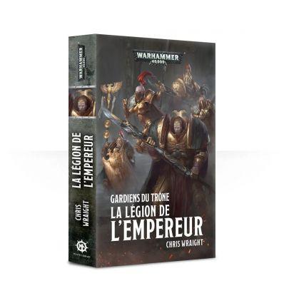 Gardiens du Trône - La Légion de l'Empereur