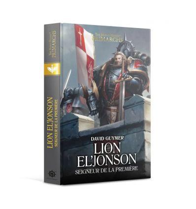 Lion El' Jonson : Seigneur de la Première